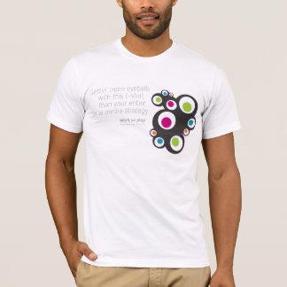 Social Media: Gettin' Eyeballs T-Shirt