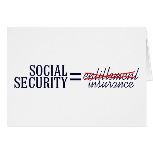 Holiday Entilement: Social Security Not Entitlement Card