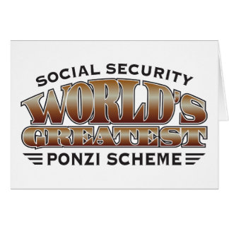 Social Security Ponzi Scheme Greeting Cards