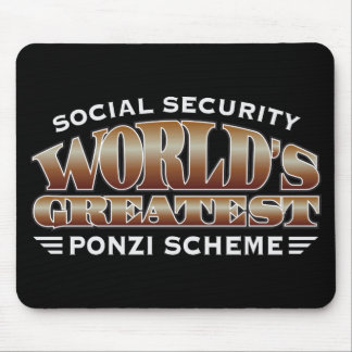 Social Security Ponzi Scheme Mousepad