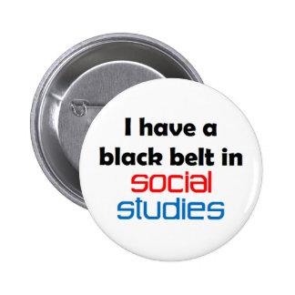 Social studies black belt pinback button