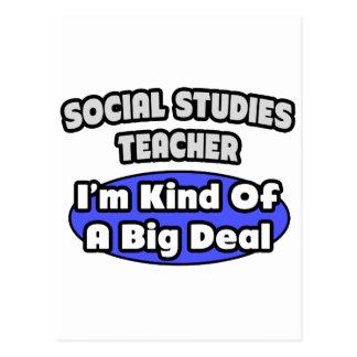 Social Studies Teacher...Big Deal Postcard