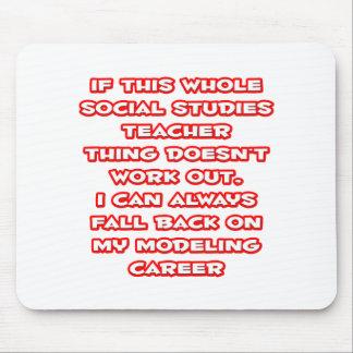 Social Studies Teacher Joke ... Modeling Career Mouse Pad