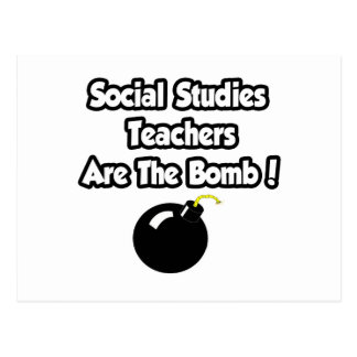 Social Studies Teachers Are The Bomb! Postcard