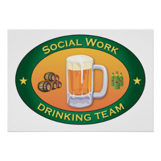 Social Work Drinking Team Poster