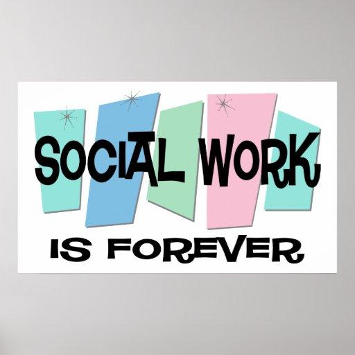 Social Work Is Forever Print