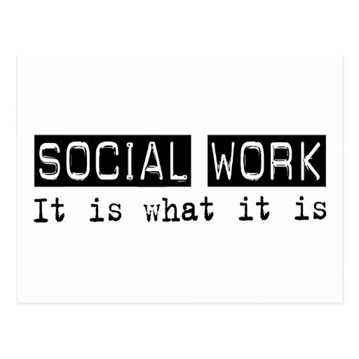 Social Work It Is Postcard