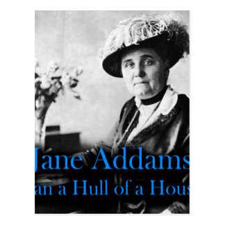 Social Work: Jane Addams Ran a Hull of a House Postcard