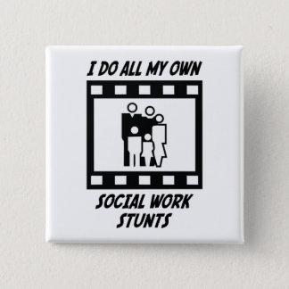 Social Work Stunts Pinback Button