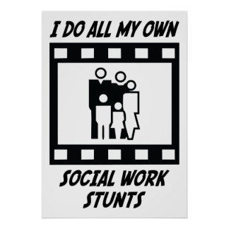 Social Work Stunts Poster