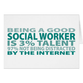 Social Worker 3% Talent Greeting Card
