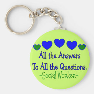 "Social Worker ""All the Answers, All the Questions"" Keychain"