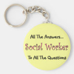 "Social Worker ""All The Answers"" Key Chains"