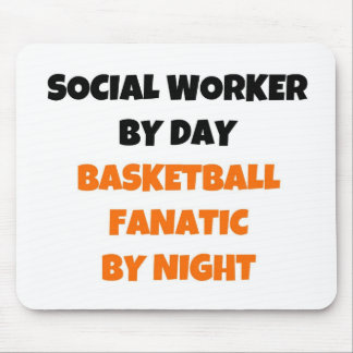 Social Worker by Day Basketball Fanatic by Night Mousepads