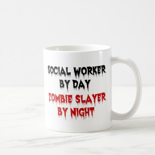 Social Worker by Day Zombie Slayer by Night Mugs