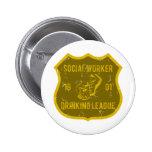 Social Worker Drinking League Pinback Buttons