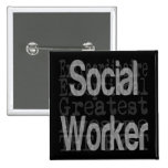Social Worker Extraordinaire 2 Inch Square Button