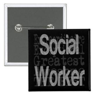 Social Worker Extraordinaire Pinback Button