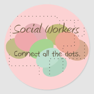"""Social Worker Gifts """"Connect All The Dots"""" Classic Round Sticker"""