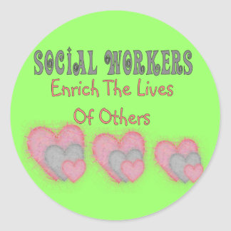 """Social Worker Gifts """"Enrich The Lives of Others"""" Classic Round Sticker"""