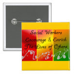 Social Worker Gifts Pinback Button