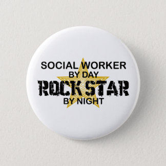 Social Worker Rock Star by Night Button