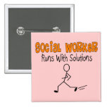 """Social Worker """"Runs with Solutions"""" Funny Gifts Button"""