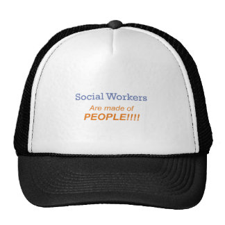 Social workers are made of people!!! trucker hat