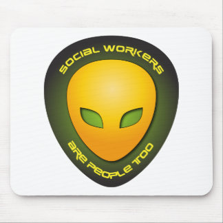 Social Workers Are People Too Mouse Mat