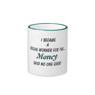 Social Workers money Ringer Coffee Mug