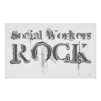 Social Workers Rock Poster