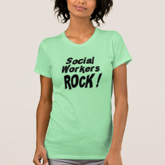 Social Workers Rock! T-shirt