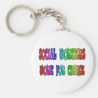 Social Workers Work For Change Basic Round Button Keychain