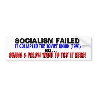Socialism DESTROYED USSR so Obama wants it HERE! bumpersticker