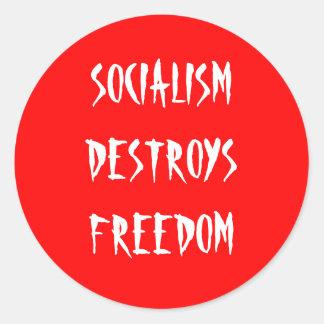 SOCIALISM DESTROYS FREEDOM CLASSIC ROUND STICKER