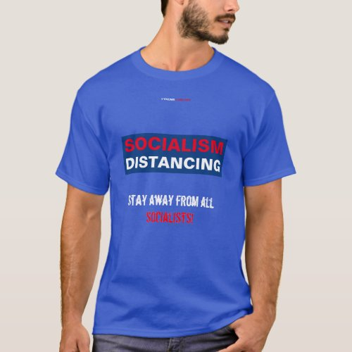 SOCIALISM DISTANCING T_Shirt