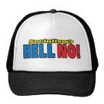 Socialism? HELL NO! Mesh Hats