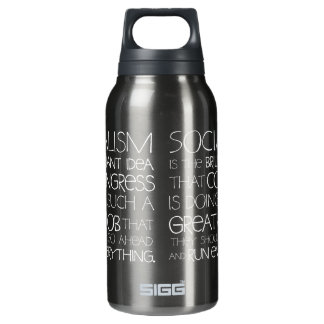 Socialism Is Brilliant Liberty Bottle 10 Oz Insulated SIGG Thermos Water Bottle