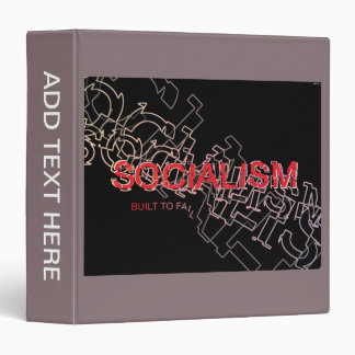 Socialism Is Built To Fail 3 Ring Binder