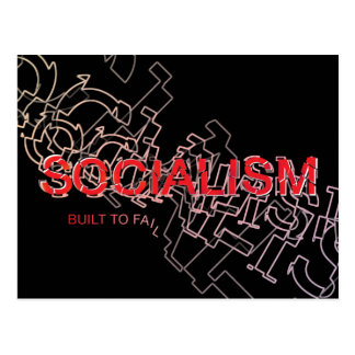 Socialism Is Built To Fail Postcard