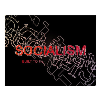 Socialism Is Built To Fail Posters