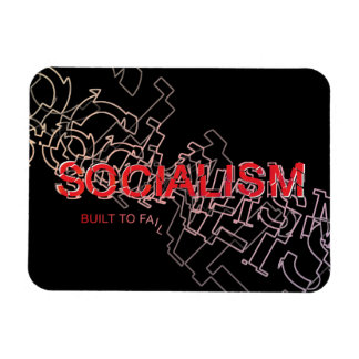 Socialism Is Built To Fail Rectangular Photo Magnet
