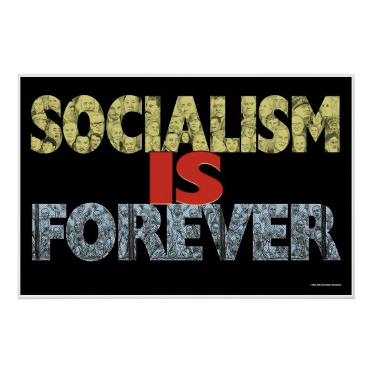 Socialism Is Forever II Poster