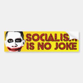 Socialism is No Joke - Anti Obama Bumper Sticker