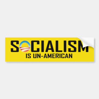 Socialism is Un-American Car Bumper Sticker
