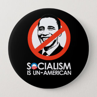 Socialism is UnAmerican Pinback Button
