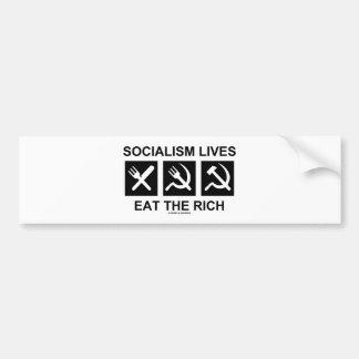 Socialism Lives Eat The Rich (Political Science) Bumper Sticker