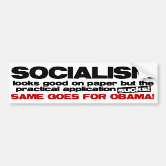 Socialism - Looks Good On Paper Bumper Stickers