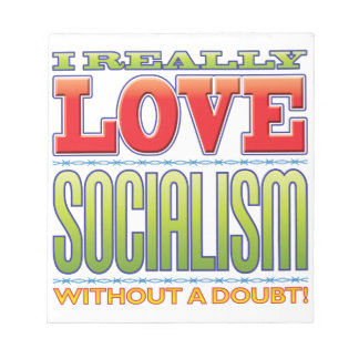 Socialism Love Memo Notepads
