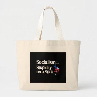 Socialism...Stupidity on a stick Bag